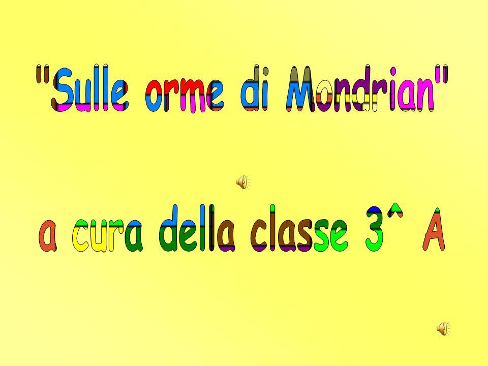 Sulle orme di Mondrian a cura della classe 3^ A