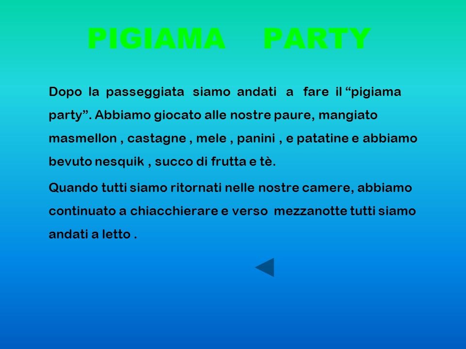 PIGIAMA PARTY