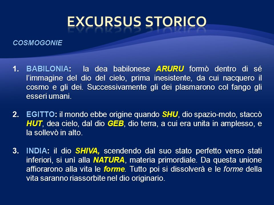 EXCURSUS STORICO COSMOGONIE.