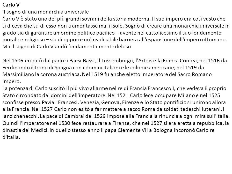 Carlo V Il sogno di una monarchia universale.
