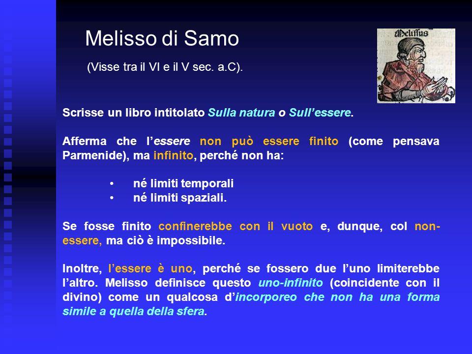 Melisso di Samo (Visse tra il VI e il V sec. a.C).