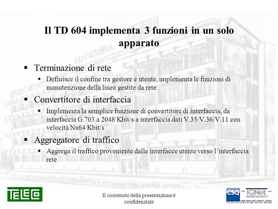 Il TD 604 implementa 3 funzioni in un solo apparato
