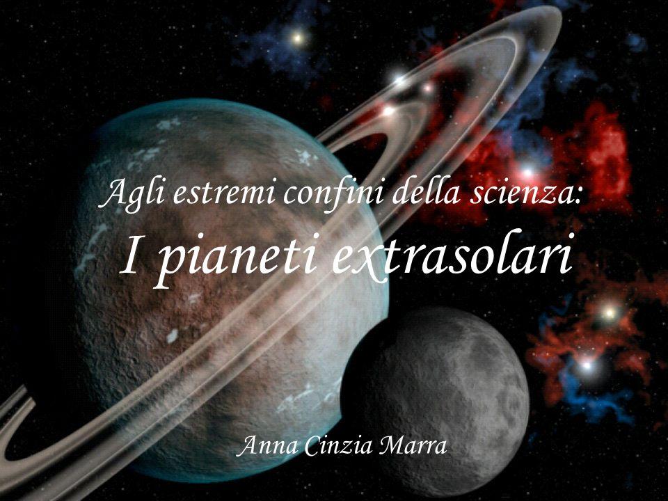 Agli estremi confini della scienza: I pianeti extrasolari