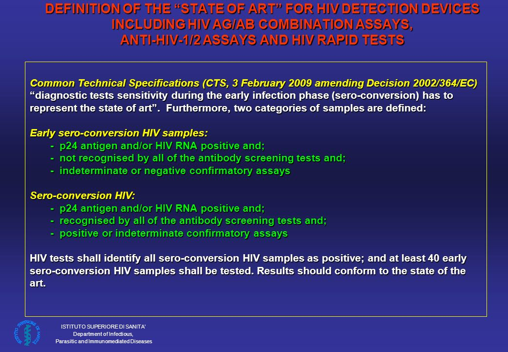 DEFINITION OF THE STATE OF ART FOR HIV DETECTION DEVICES INCLUDING HIV AG/AB COMBINATION ASSAYS, ANTI-HIV-1/2 ASSAYS AND HIV RAPID TESTS