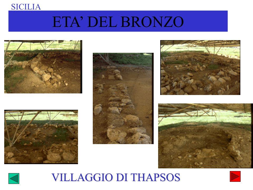 SICILIA ETA' DEL BRONZO VILLAGGIO DI THAPSOS