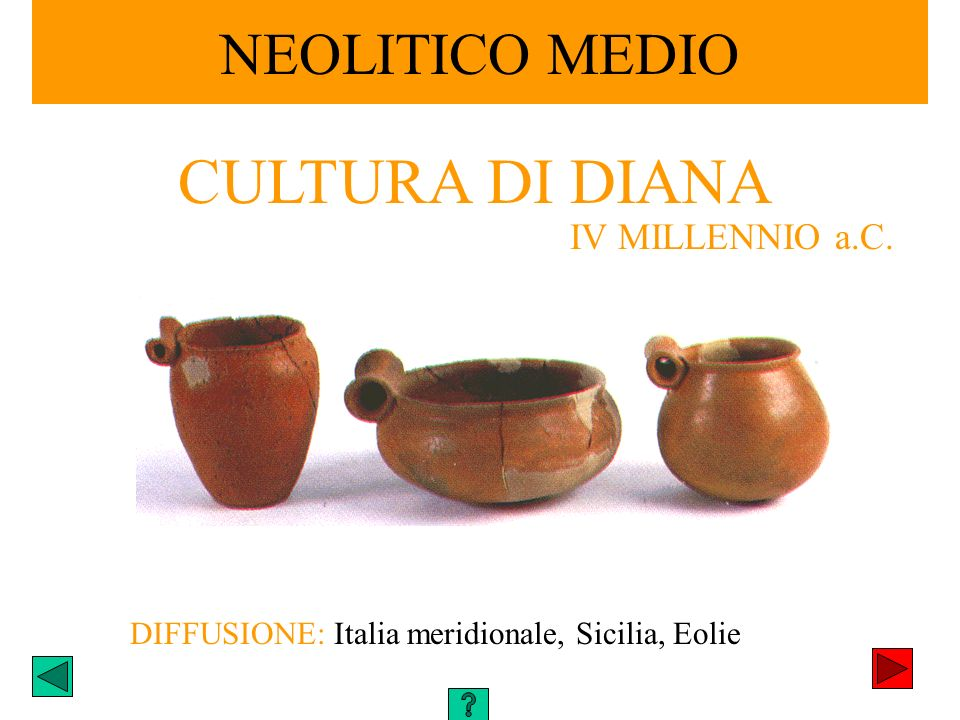 CULTURA DI DIANA NEOLITICO MEDIO IV MILLENNIO a.C.
