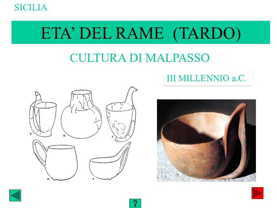 SICILIA ETA' DEL RAME (TARDO) CULTURA DI MALPASSO III MILLENNIO a.C.