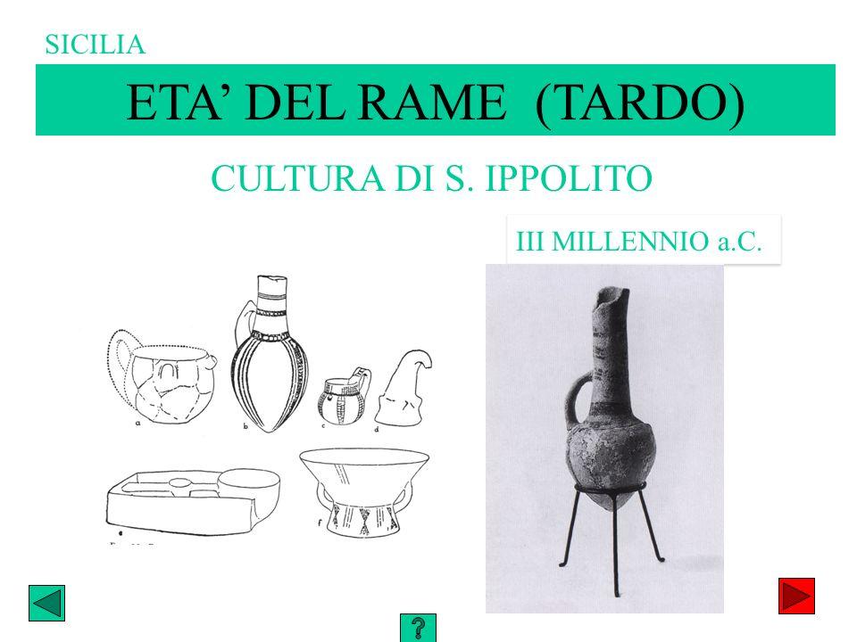 ETA' DEL RAME (TARDO) CULTURA DI S. IPPOLITO SICILIA