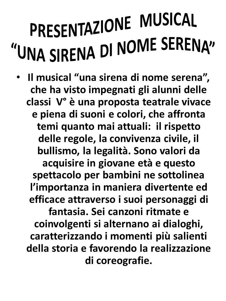 PRESENTAZIONE MUSICAL UNA SIRENA DI NOME SERENA