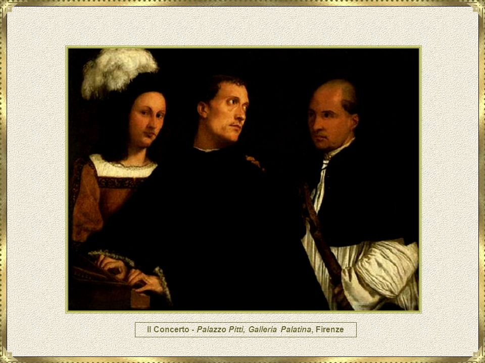 Il Concerto - Palazzo Pitti, Galleria Palatina, Firenze