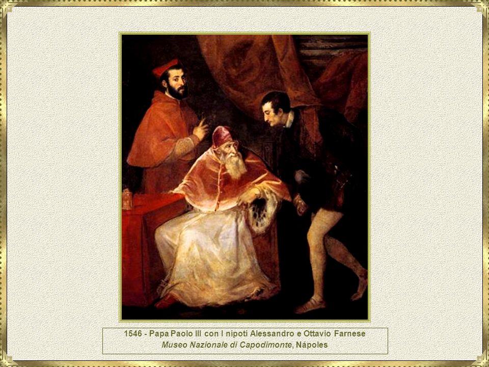 1546 - Papa Paolo III con I nipoti Alessandro e Ottavio Farnese