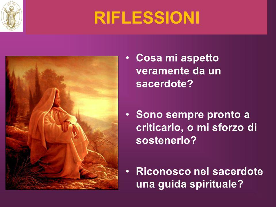 RIFLESSIONI Cosa mi aspetto veramente da un sacerdote