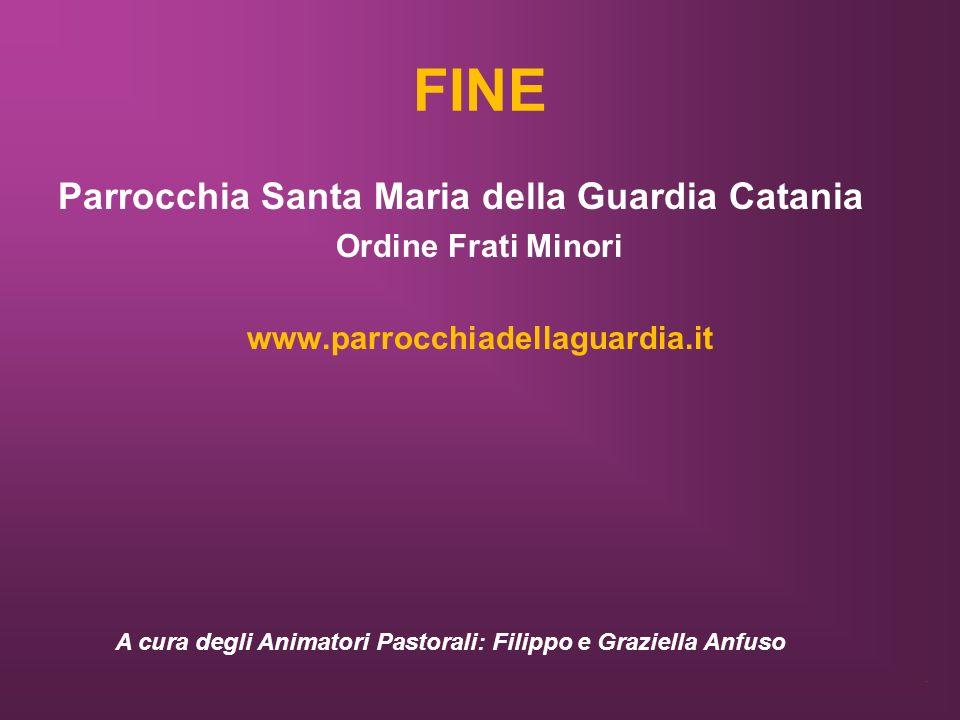 FINE Parrocchia Santa Maria della Guardia Catania Ordine Frati Minori