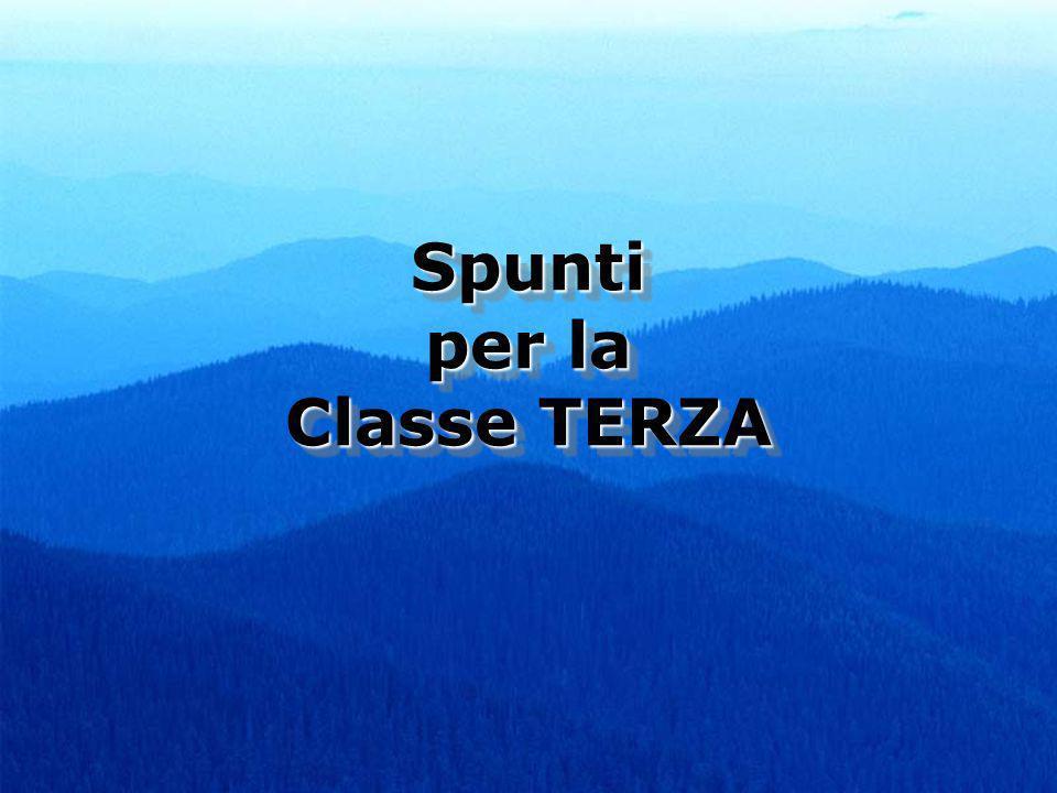 Spunti per la Classe TERZA