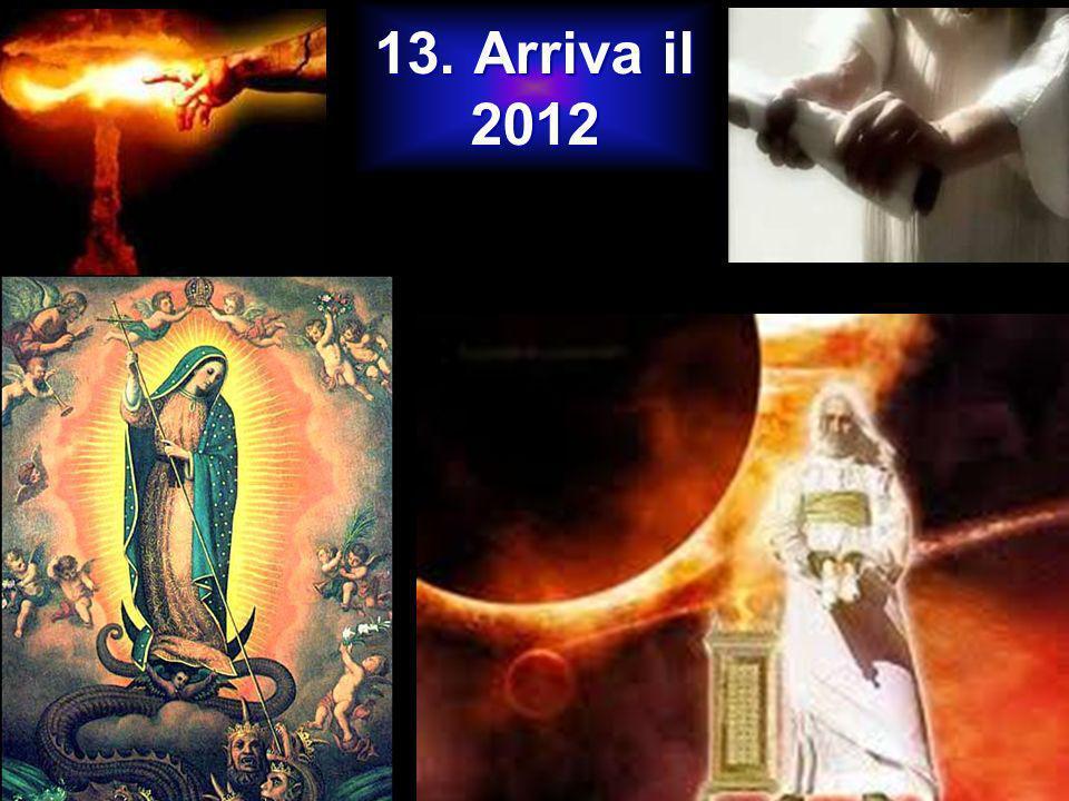 13. Arriva il 2012