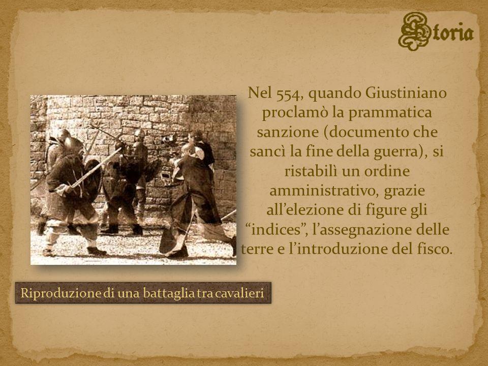 Nel 554, quando Giustiniano proclamò la prammatica sanzione (documento che sancì la fine della guerra), si ristabilì un ordine amministrativo, grazie all'elezione di figure gli indices , l'assegnazione delle terre e l'introduzione del fisco.