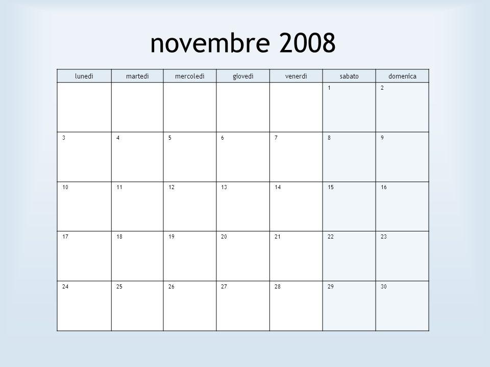 novembre 2008 lunedì martedì mercoledì giovedì venerdì sabato domenica