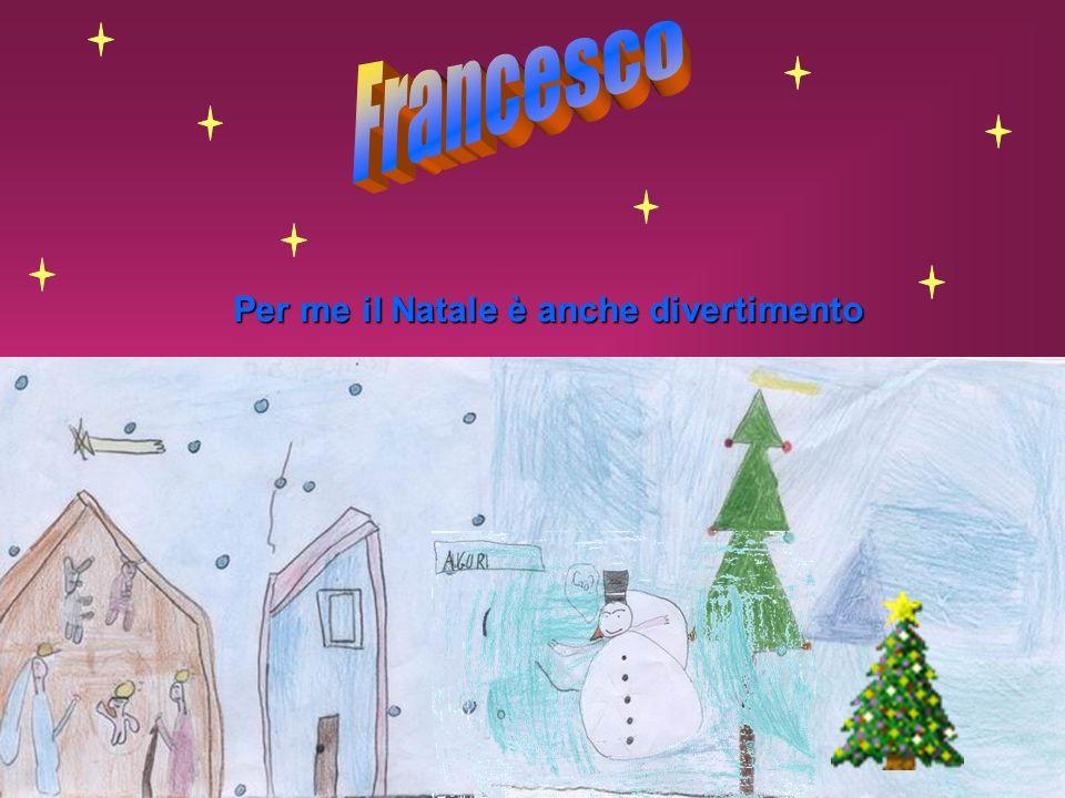Francesco Per me il Natale è anche divertimento