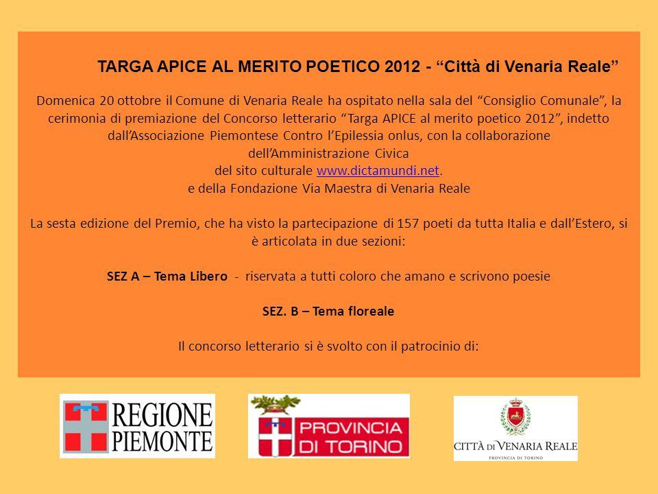 TARGA APICE AL MERITO POETICO 2012 - Città di Venaria Reale