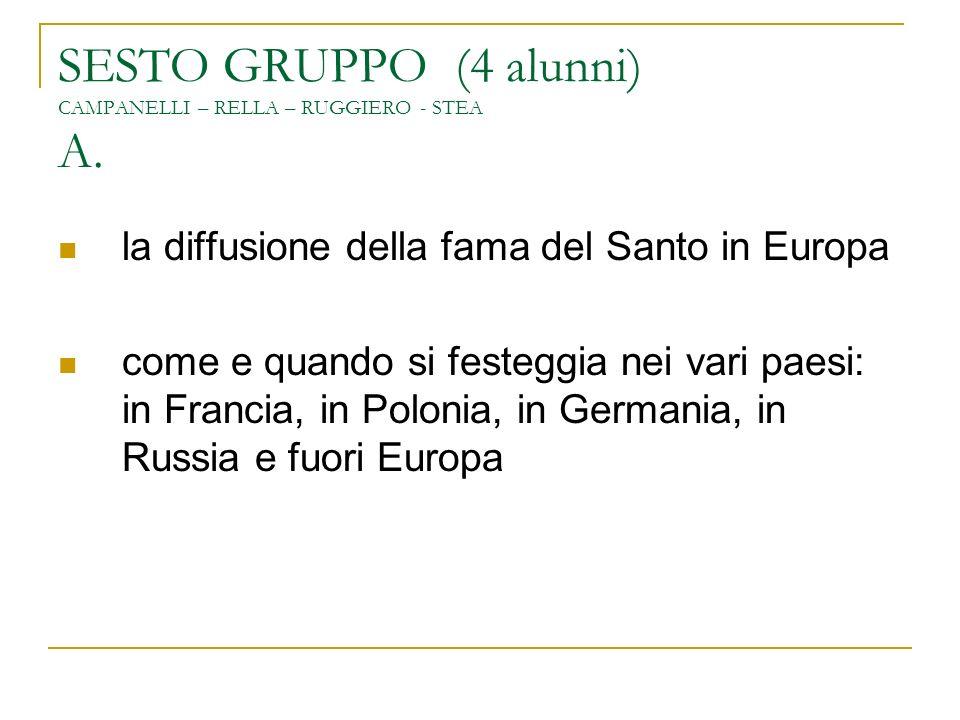 SESTO GRUPPO (4 alunni) CAMPANELLI – RELLA – RUGGIERO - STEA A.