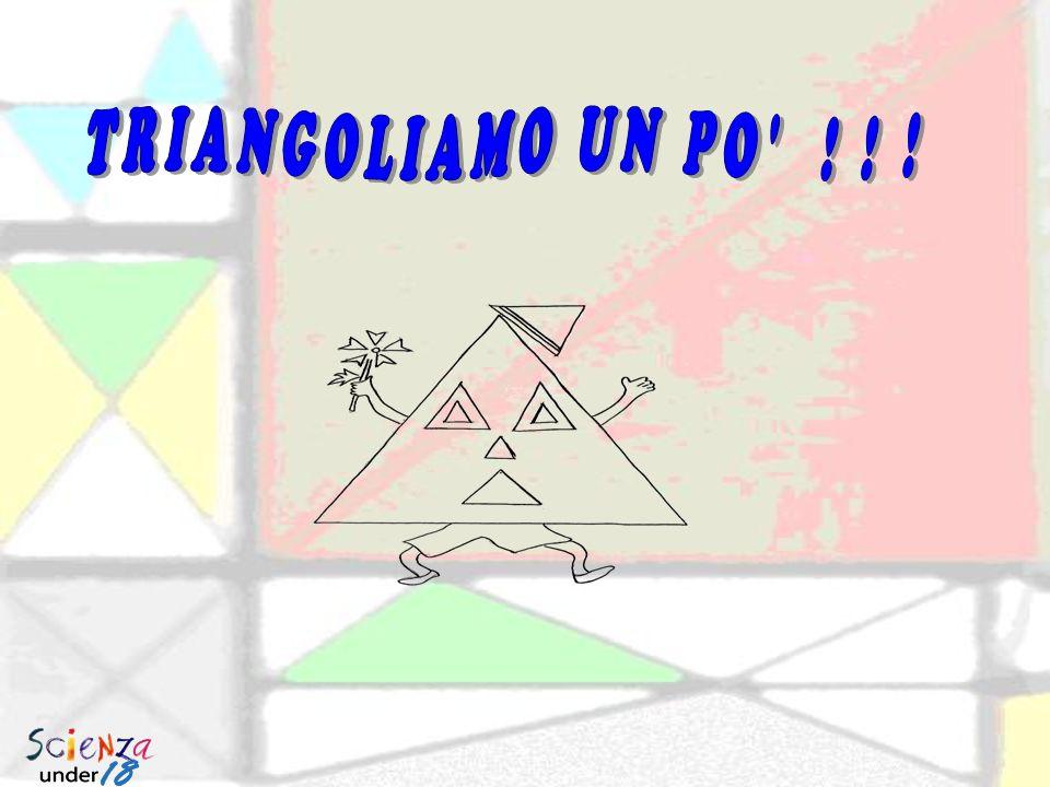 TRIANGOLIAMO UN PO ! ! !