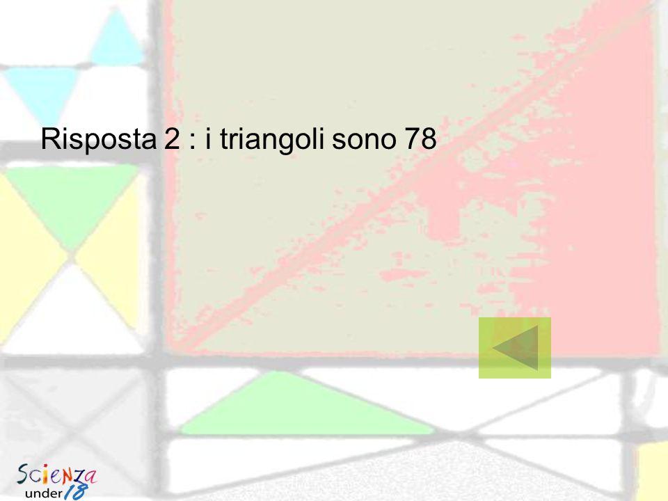 Risposta 2 : i triangoli sono 78