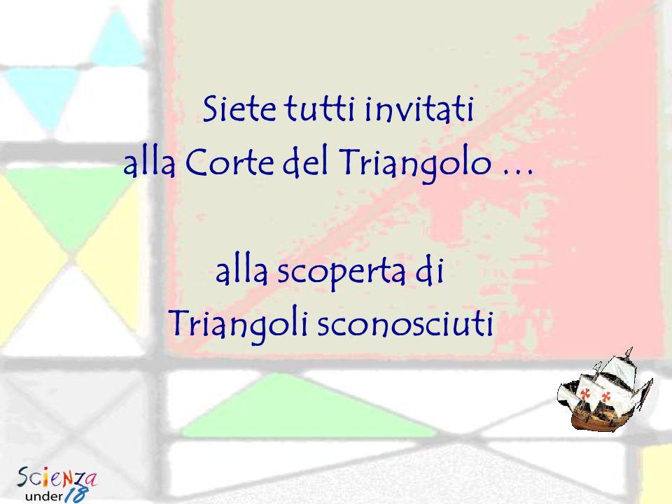 alla Corte del Triangolo … Triangoli sconosciuti