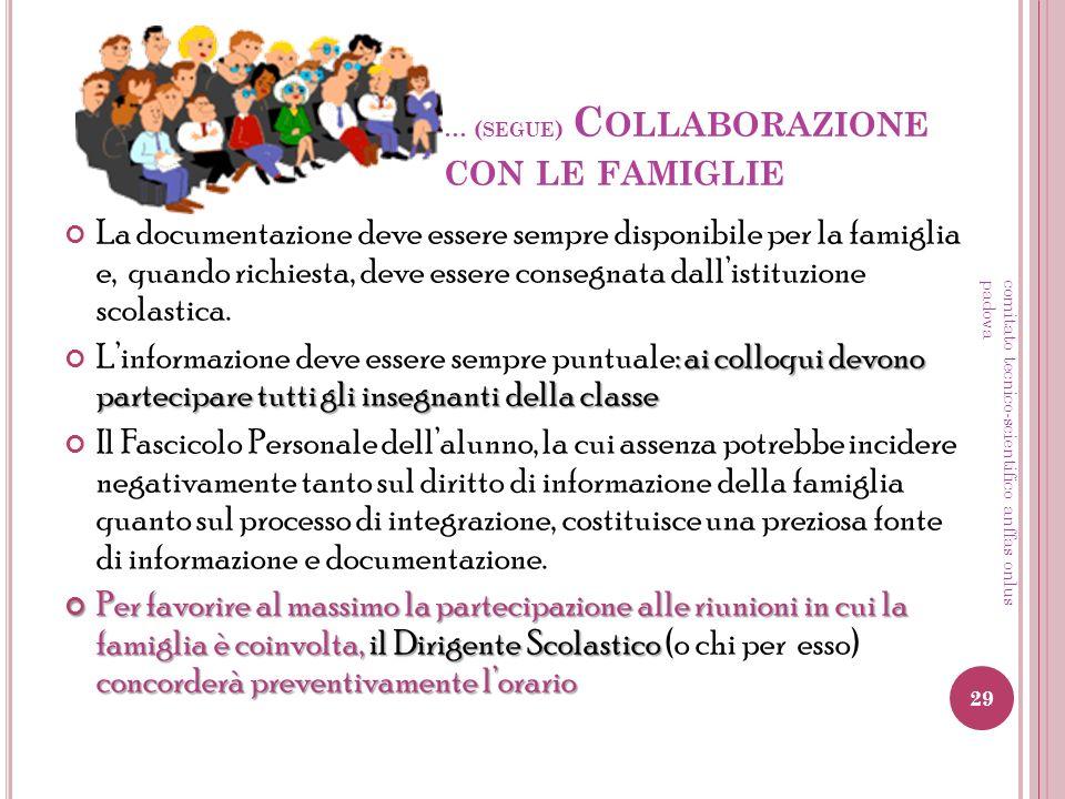… (segue) Collaborazione con le famiglie