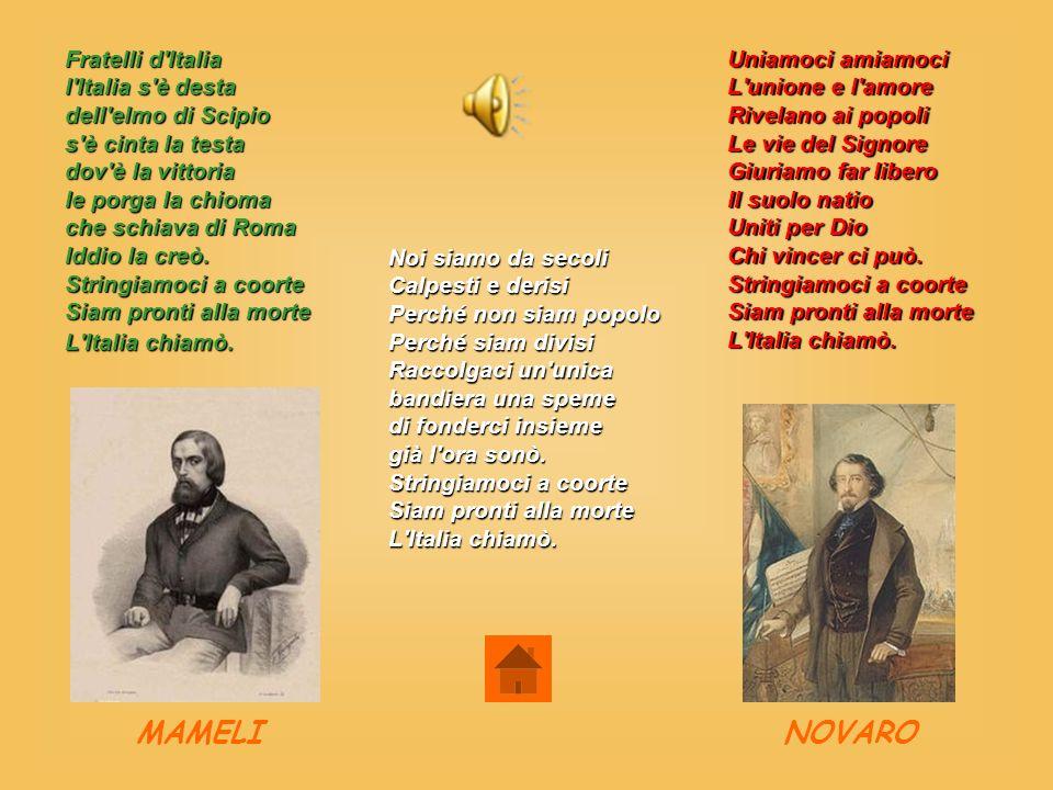 MAMELI NOVARO Fratelli d Italia l Italia s è desta dell elmo di Scipio