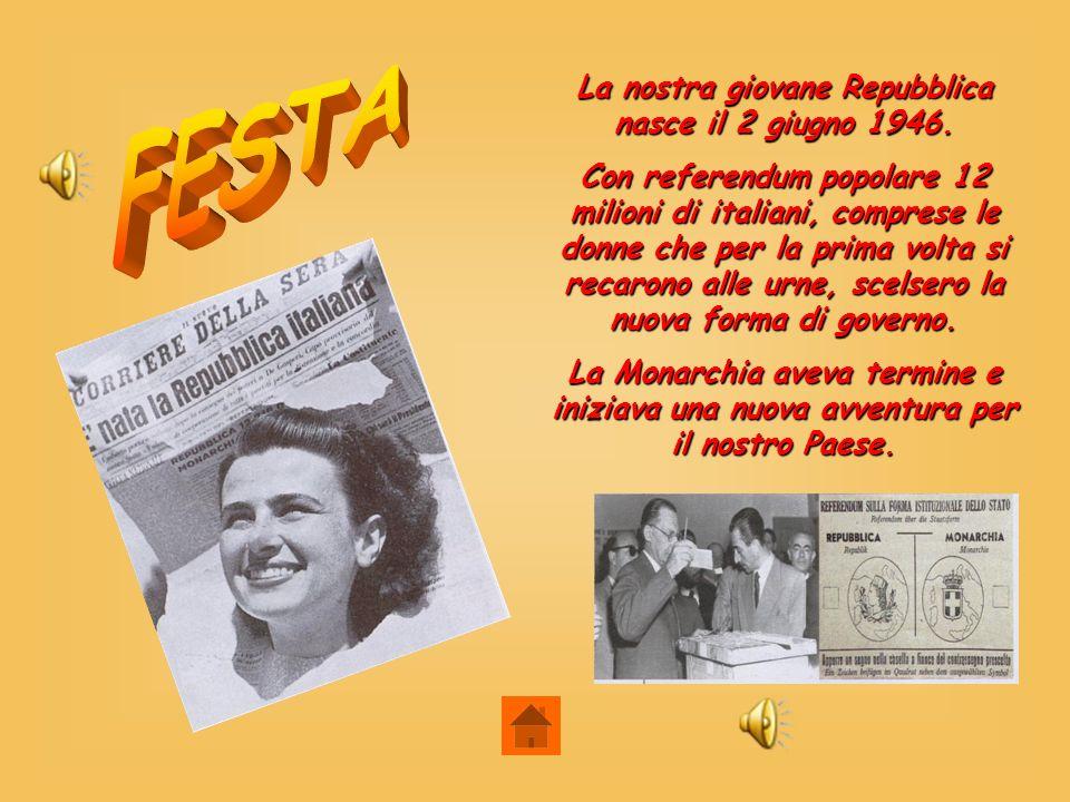 La nostra giovane Repubblica nasce il 2 giugno 1946.