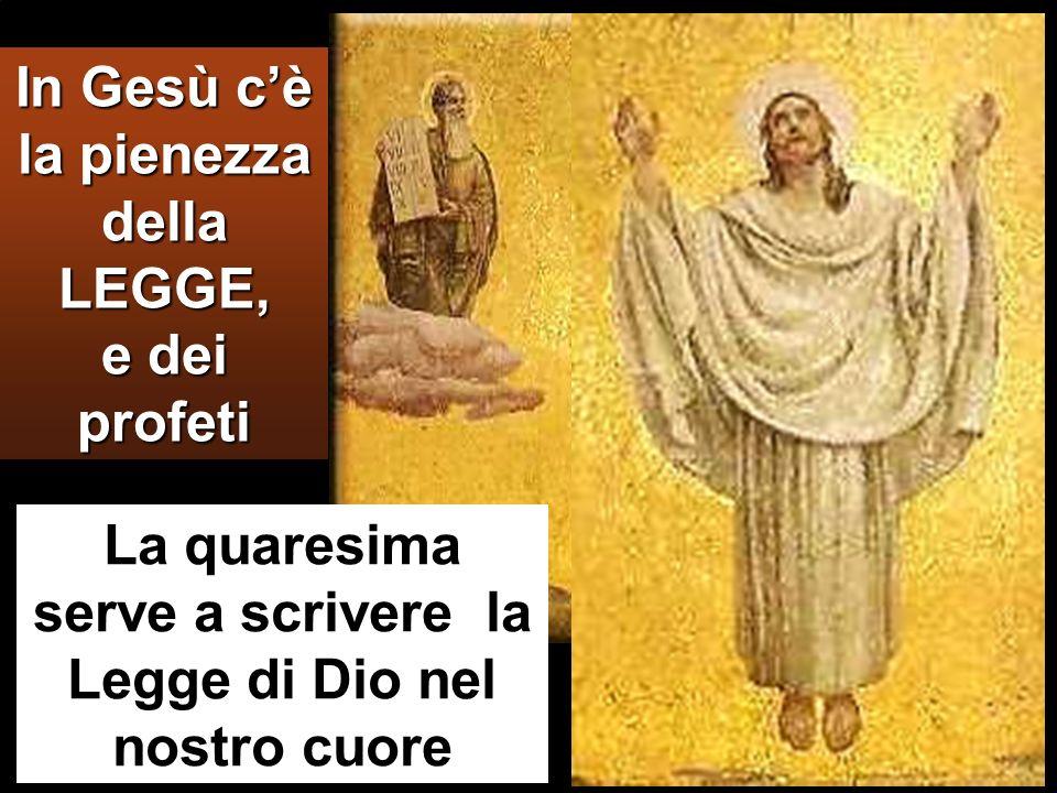 In Gesù c'è la pienezza della LEGGE, e dei profeti