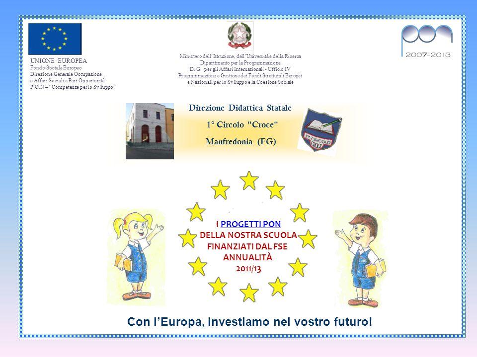 Con l'Europa, investiamo nel vostro futuro!