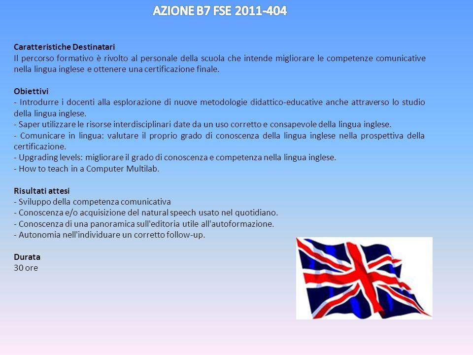 AZIONE B7 FSE 2011-404 Caratteristiche Destinatari
