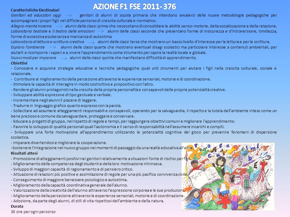 AZIONE F1 FSE 2011- 376 Caratteristiche Destinatari