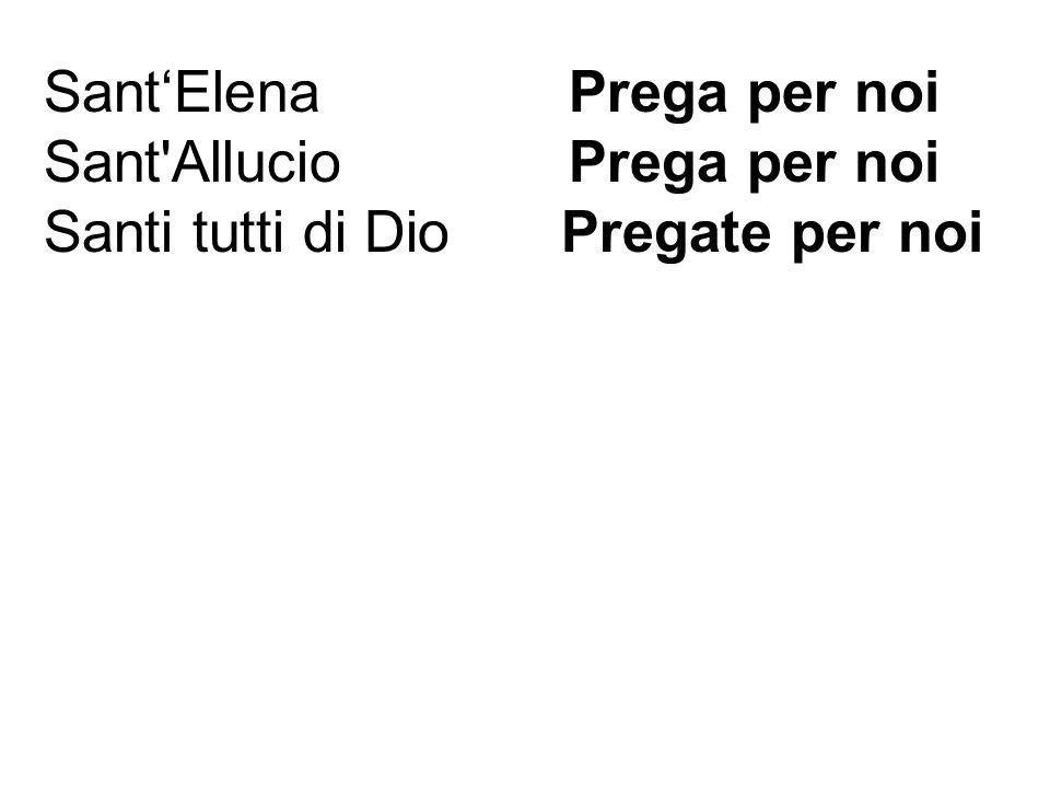 Sant'Elena Prega per noi