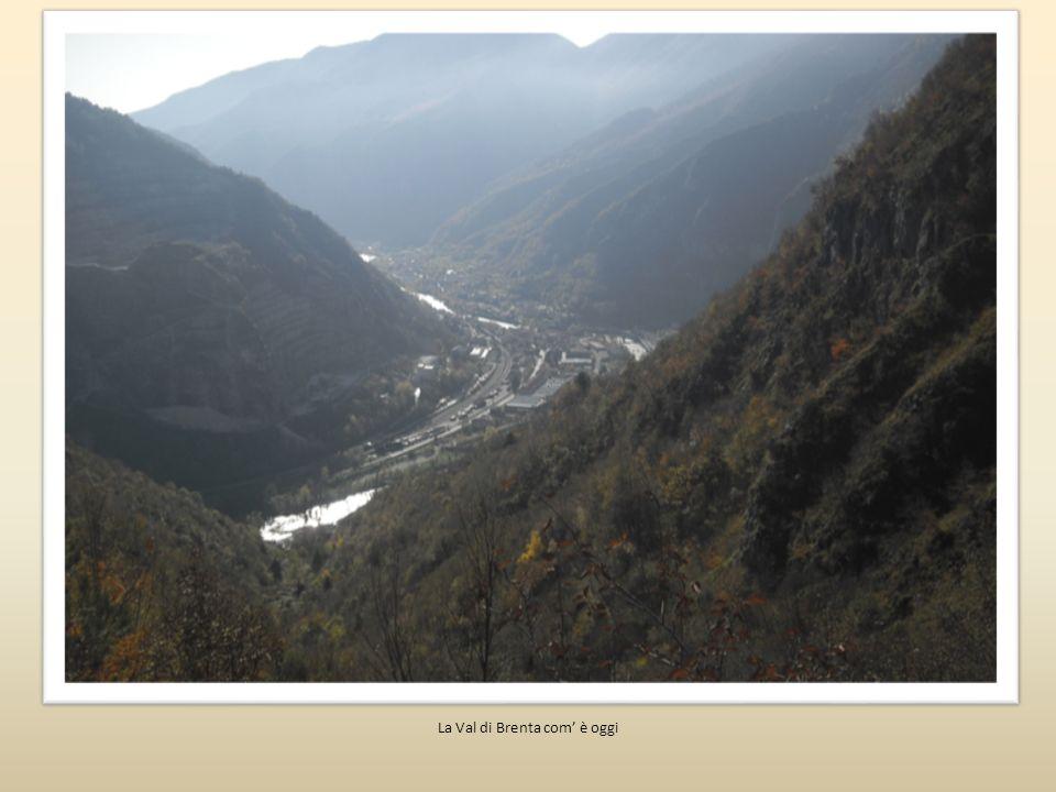 La Val di Brenta com' è oggi