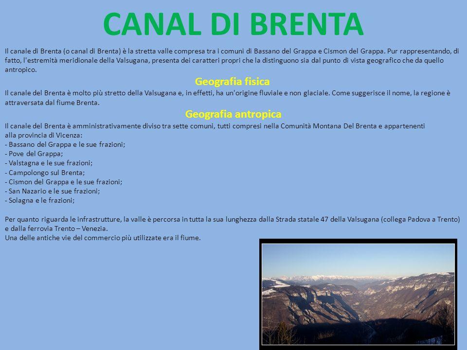CANAL DI BRENTA Geografia fisica Geografia antropica