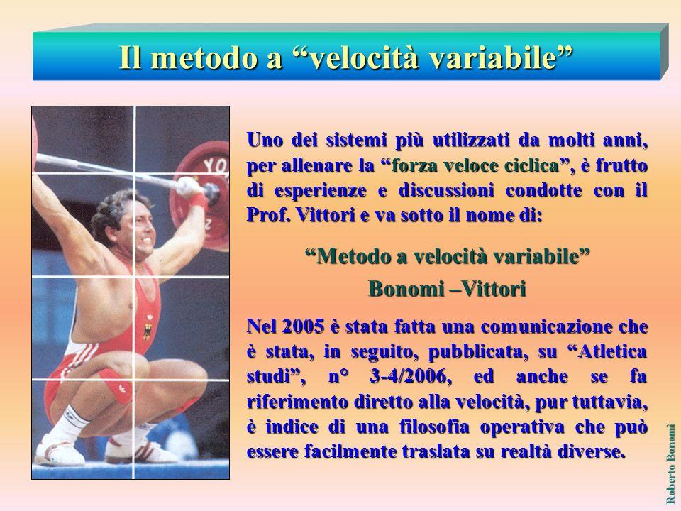 Il metodo a velocità variabile Metodo a velocità variabile