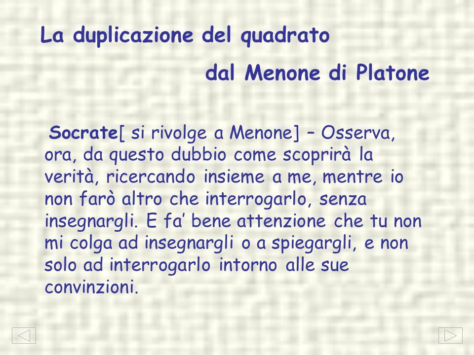 La duplicazione del quadrato dal Menone di Platone