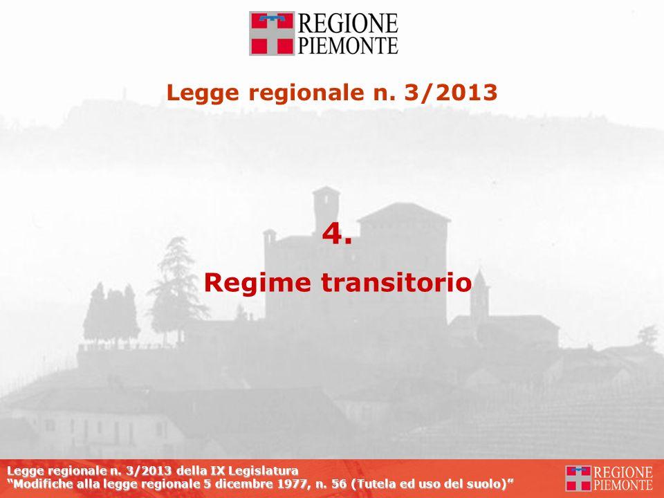 Legge regionale n. 3/2013 4. Regime transitorio