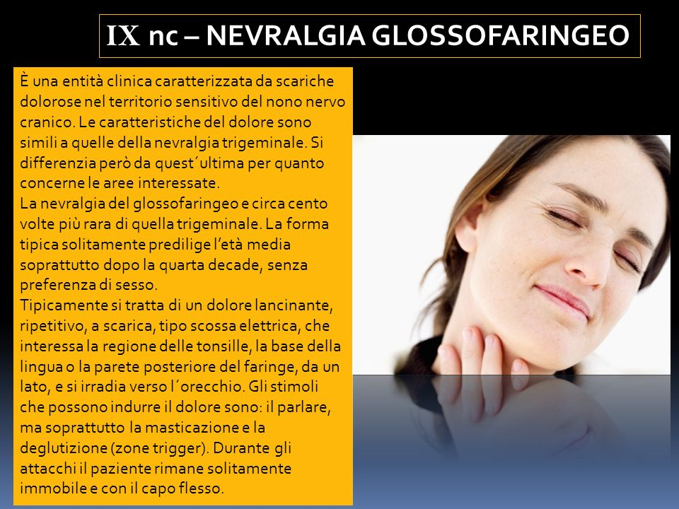 IX nc – NEVRALGIA GLOSSOFARINGEO