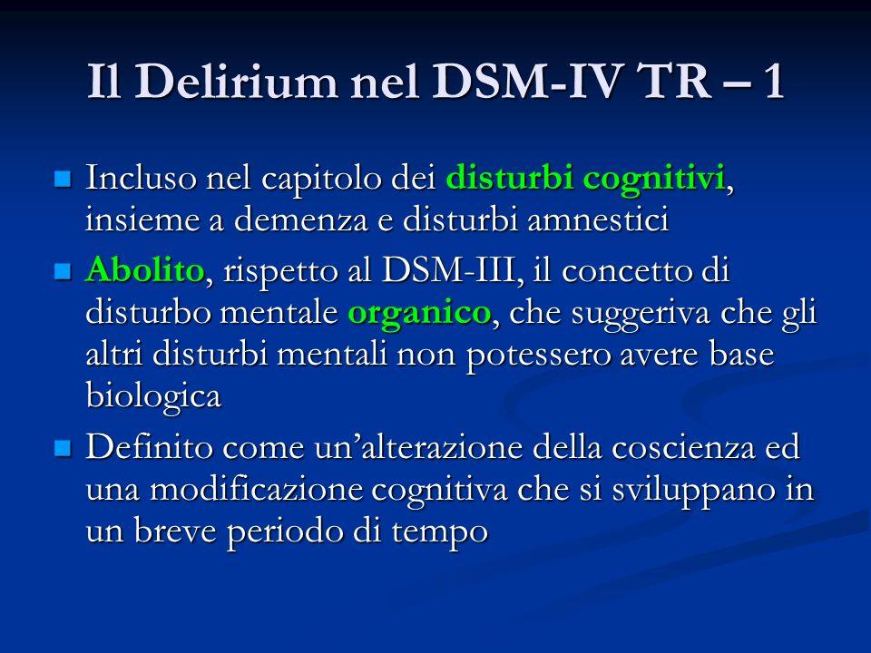 Il Delirium nel DSM-IV TR – 1