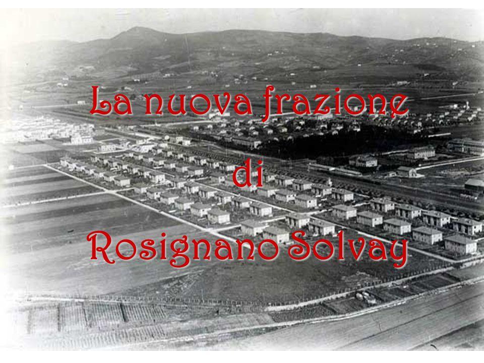 La nuova frazione di Rosignano Solvay