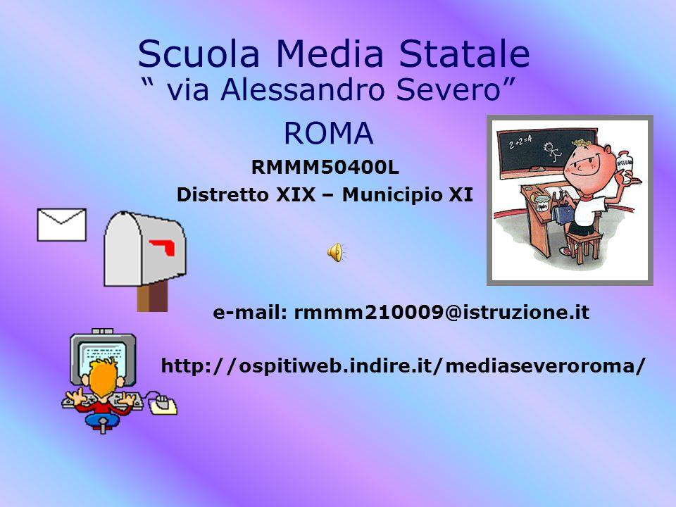 Distretto XIX – Municipio XI e-mail: rmmm210009@istruzione.it