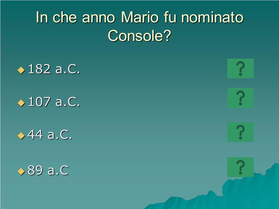 In che anno Mario fu nominato Console