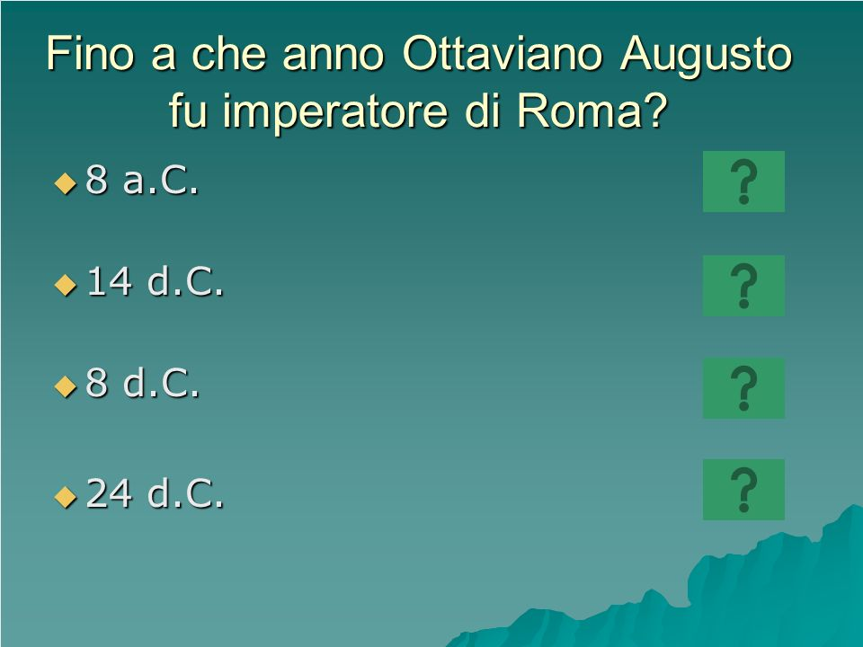Fino a che anno Ottaviano Augusto fu imperatore di Roma