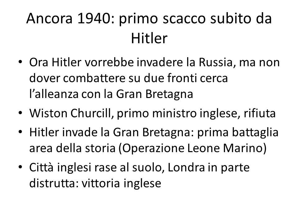 Ancora 1940: primo scacco subito da Hitler