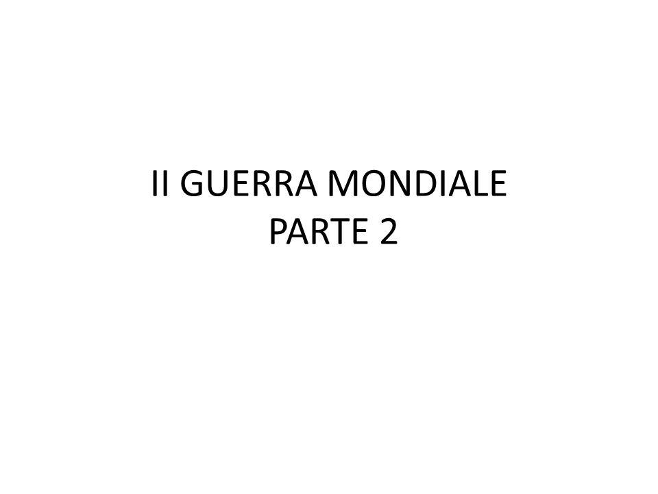 II GUERRA MONDIALE PARTE 2