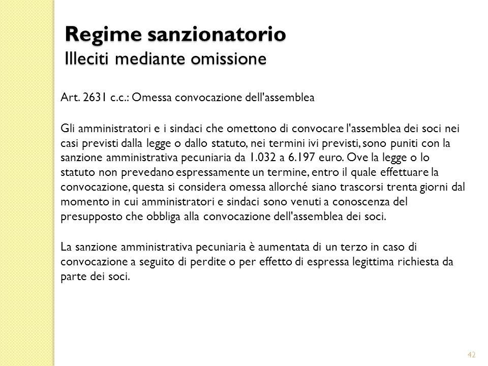 Regime sanzionatorio Illeciti mediante omissione