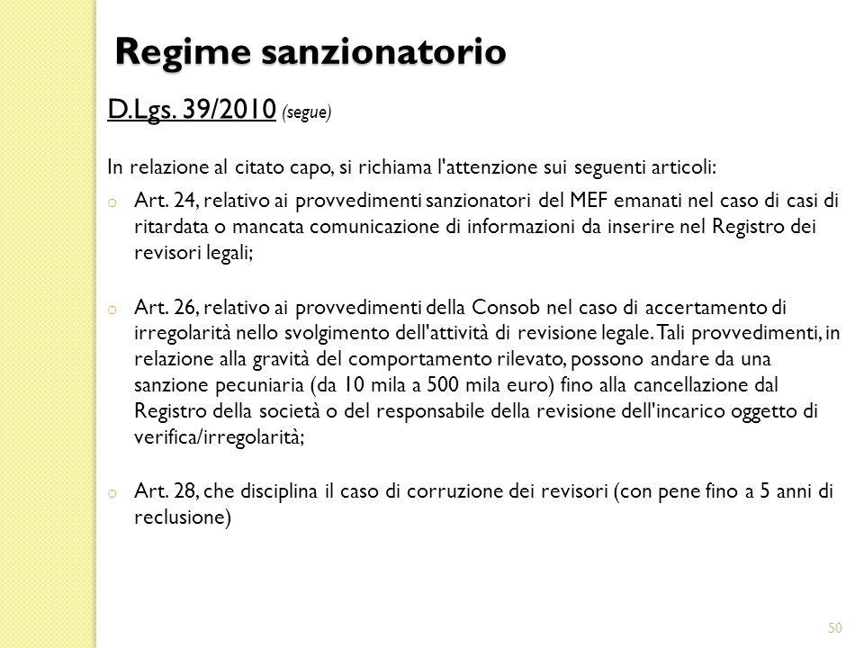 Regime sanzionatorio D.Lgs. 39/2010 (segue)